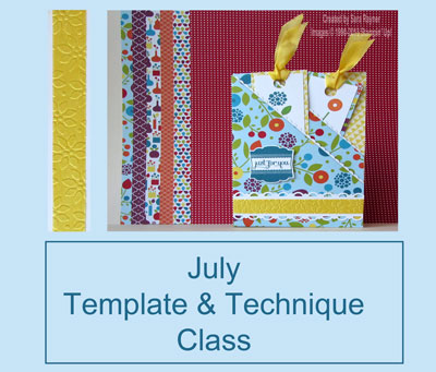 July Template & Technique Class