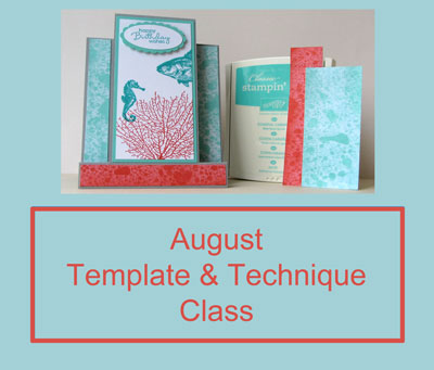 August Template And Technique Class